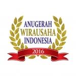 Menumbuhkan Semangat Berwirausaha Melalui Ajang Anugerah Wirausaha Indonesia 2016