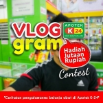 Rebut Hadiah Melalui Vloggram Apotek K-24