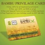 Bambu Spa Berikan Diskon Menarik Bagi Pemilik Privilege Card