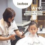 Kesuksesan Ixobox Barbershop Penuhi Kebutuhan Konsumen Masa Kini